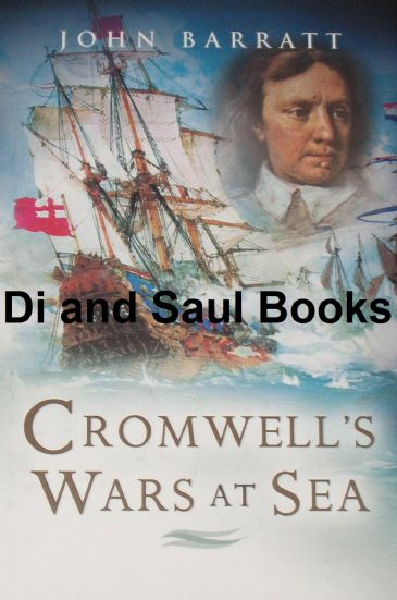 Cromwell's Wars at Sea, by John Barratt